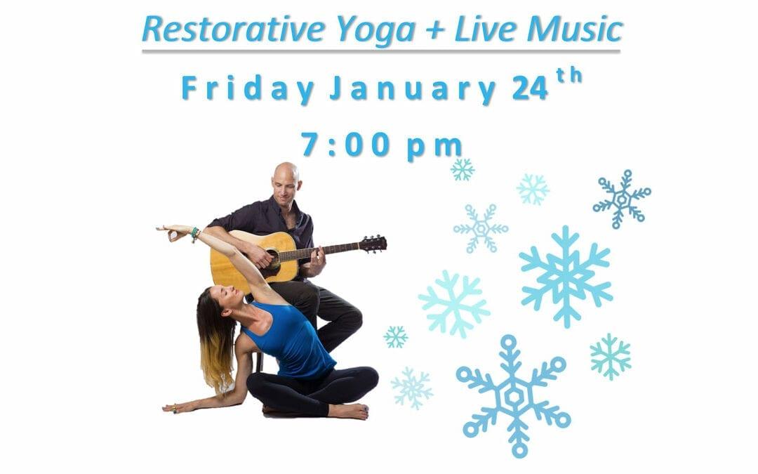 Restorative Yoga + Live Music – with Dana Tarasavage and Michael Feigenbaum