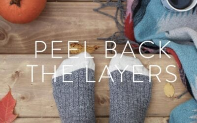 PEEL BACK THE LAYERS – AUTUMN RETREAT