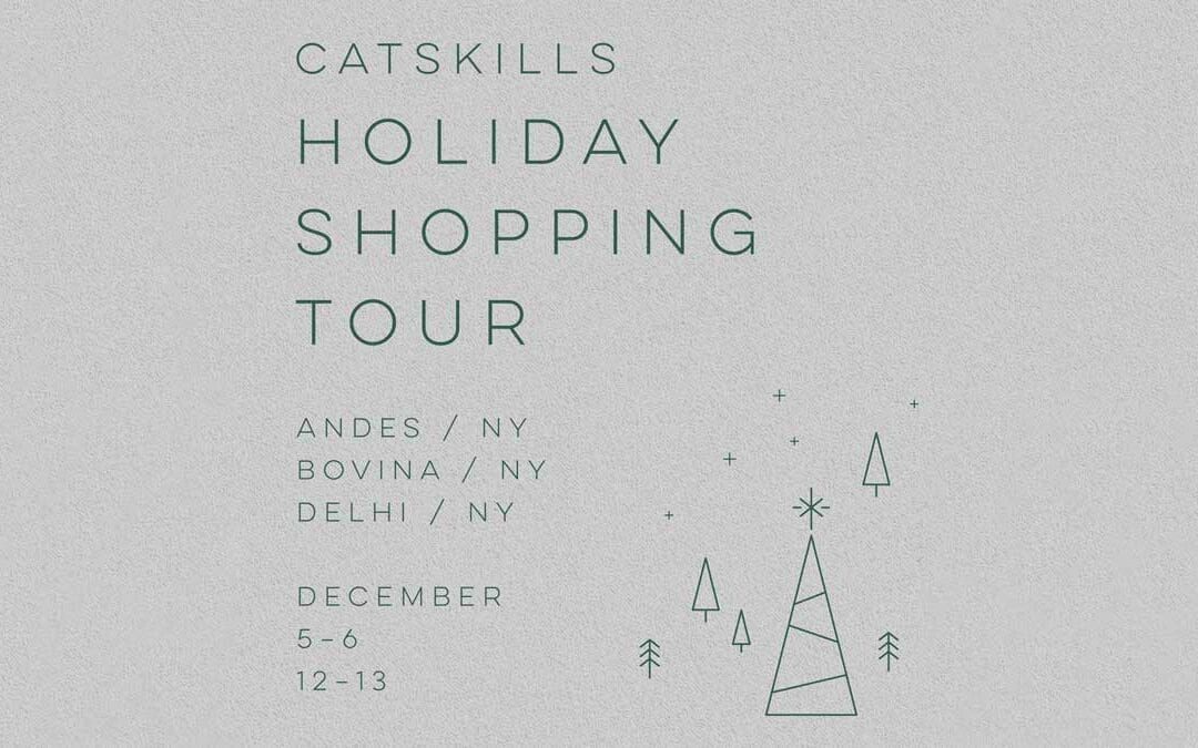 CATSKILLS HOLIDAY SHOPPING TOUR