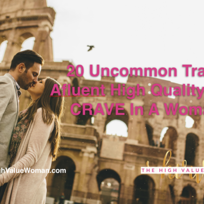 20 Uncommon Traits Affluent High-Caliber Men Desire