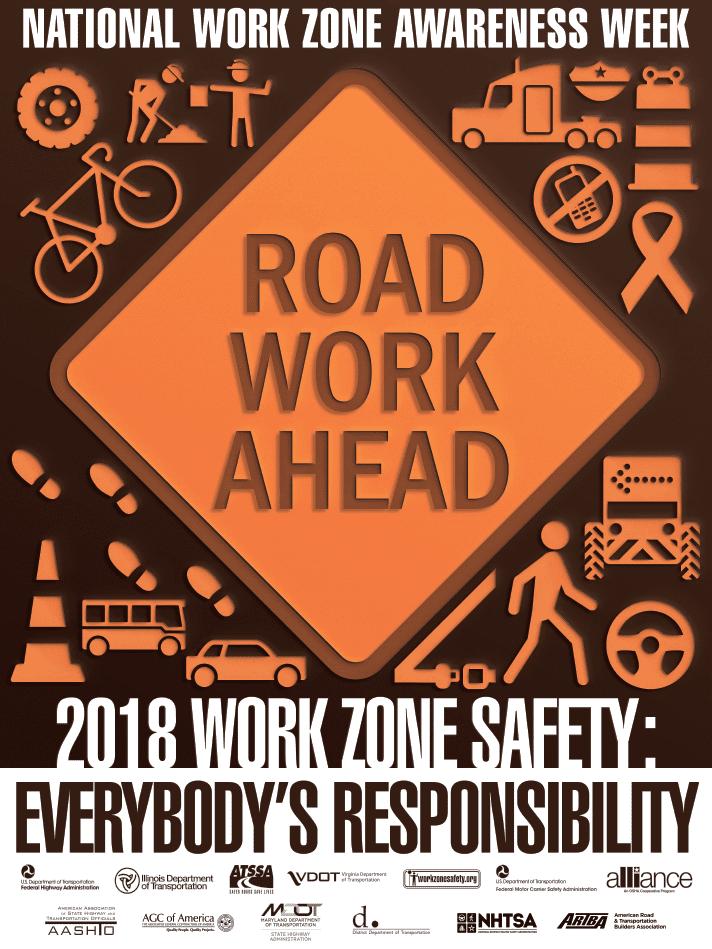 National Work Zone Awareness Week 2018