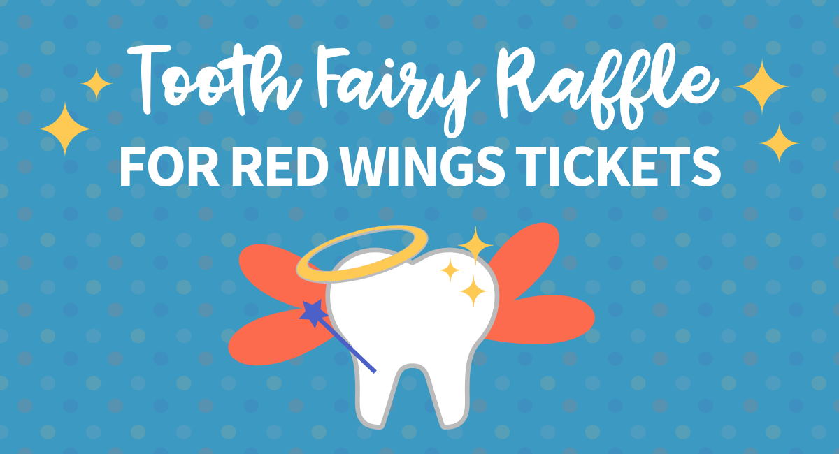 Tooth Fairy Raffle for Red Wings Tickets