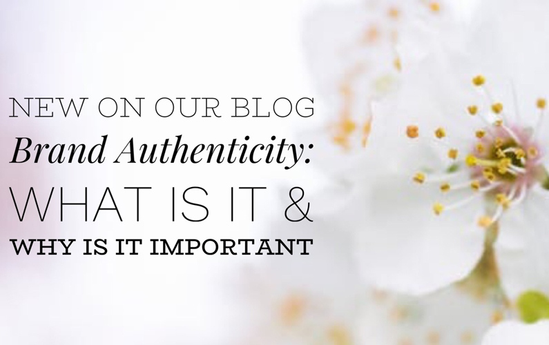 Brand authenticity: What it is and why it's important