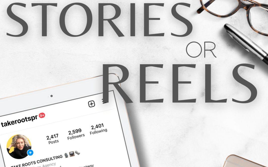 The Instagram Dilemma – Stories or Reels