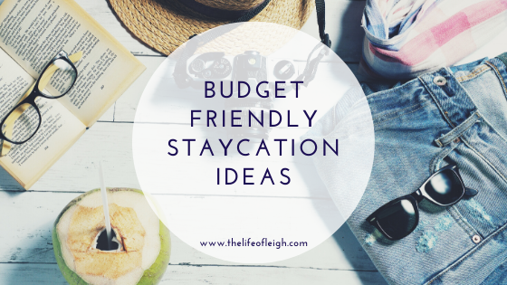 family and budget friendly staycation