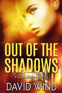 Out of the Shadow by David Wind