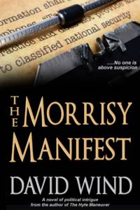The Morrisey Manifest, a thriller