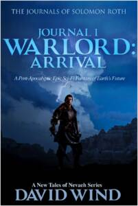 WARLORD: Arrival, the Journals of Solomon Roth