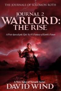 WARLORD: The Rise, Journal 2, The Journals of Solomon Roth