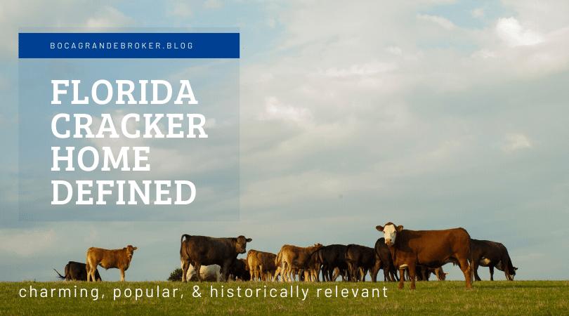 Florida Cracker Home Defined
