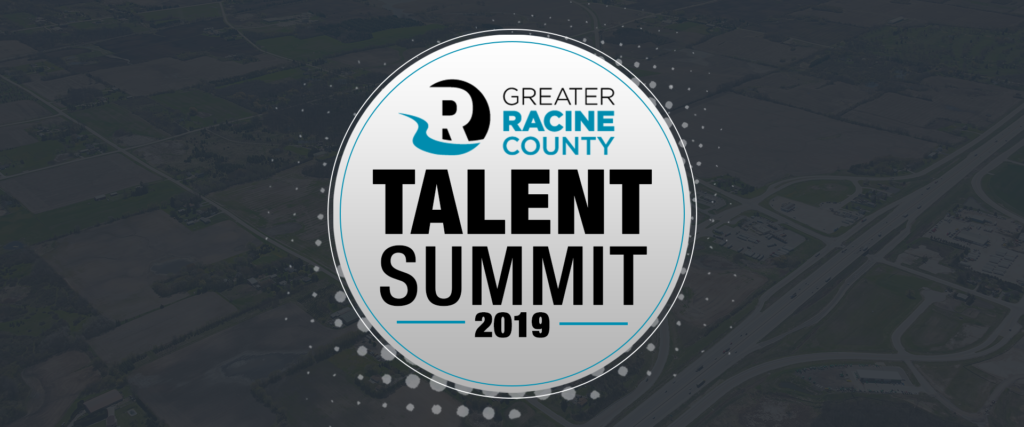 Greater Racine County Talent Summit 2019