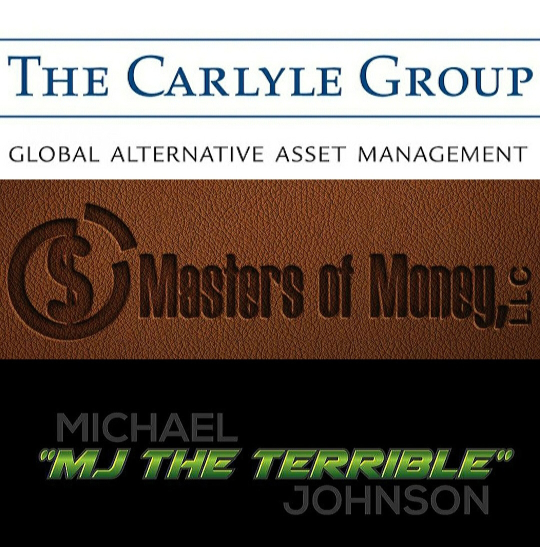 """Carlyle Group Masters of Money Michael """"MJ The Terrible"""" Johnson Logo Collage"""