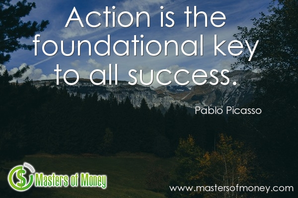 Masters of Money LLC Action Key To Success Quote Picture