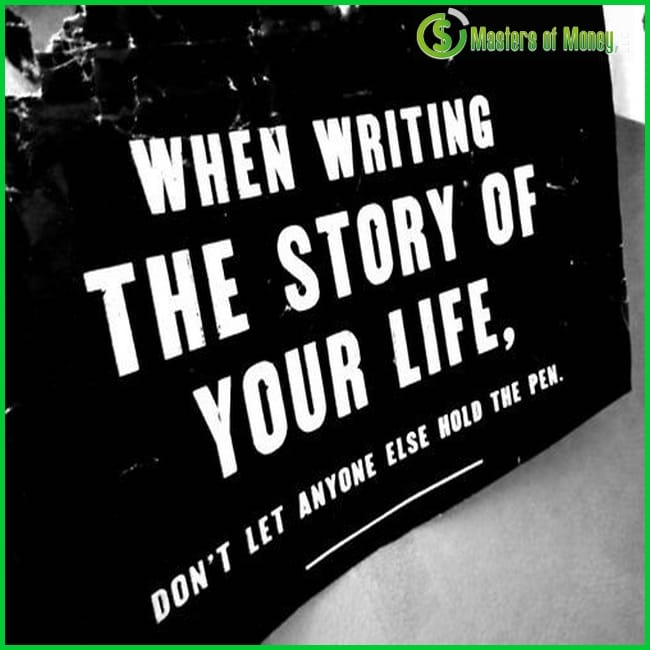 Masters of Money LLC Writing The Story of Your Life Quote Picture