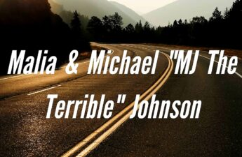 "Malia & Michael ""MJ The Terrible"" Johnson Road and Scenery Text Overlay Picture"