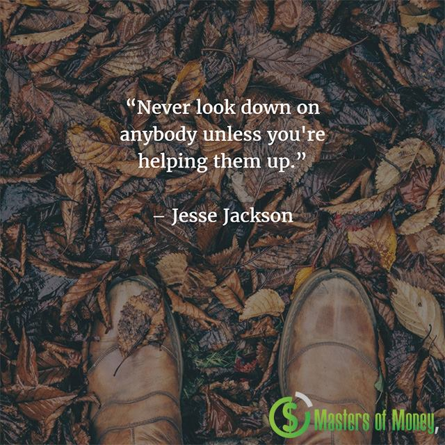 Jesse Jackson Masters of Money LLC Picture Quote