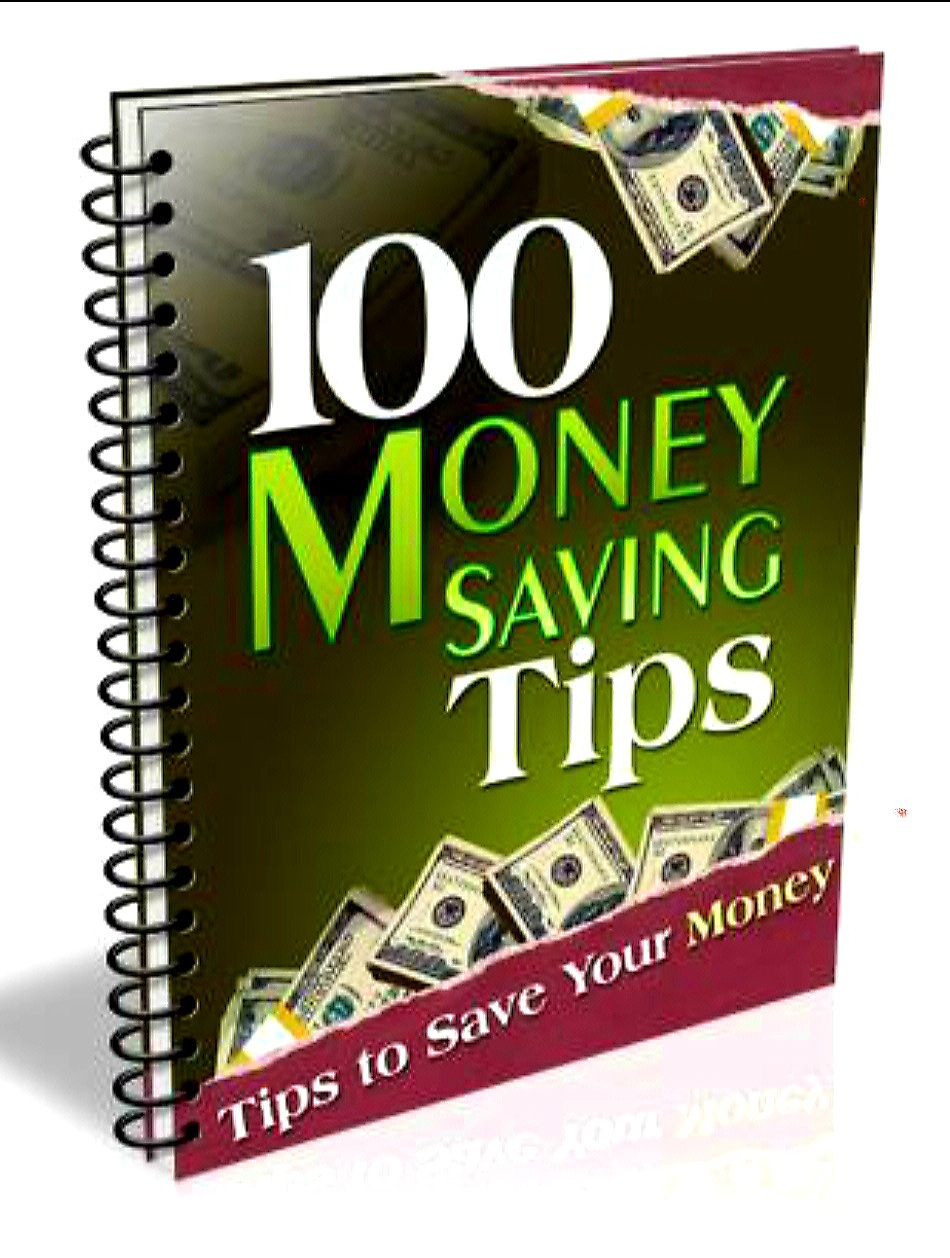 100 Money Saving Tips To Help You Keep More of Your Money
