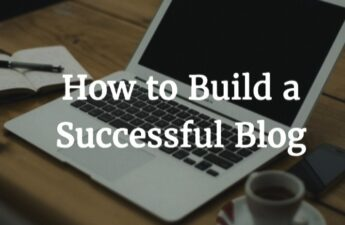 Building A Successful Blog Graphic