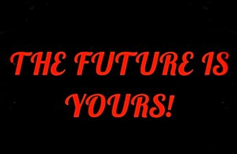 THE FUTURE IS YOURS Red and Black Graphic