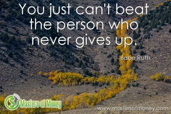 Masters of Money LLC Babe Ruth Picture Quote
