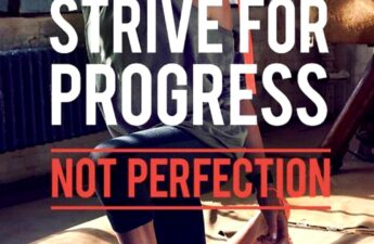 Strive For Progress Not Perfection Quote Picture