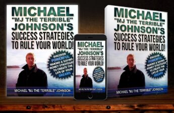 """Michael """"MJ The Terrible"""" Johnson - Success Strategies To Rule Your World Guidebook and Ebook Multi-Display"""