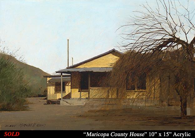 "Maricopa County House  10"" x 15"" Acrylic"