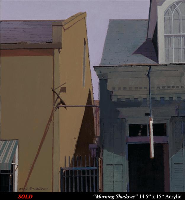 "Morning Shadows  Acrylic  14 1/2"" x 15"""