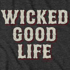 Wicked Good Life