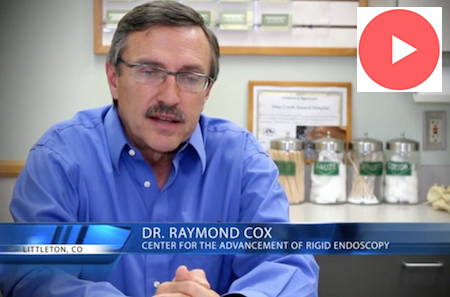 dr_ray_cox_center_for_the_advancement_of_rigid_endoscopy_care_video_link
