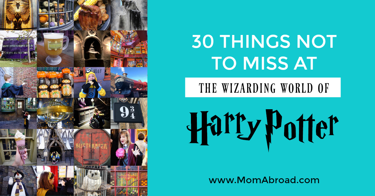 592a9ee2e Mom Abroad - 30 Things Not to Miss at the Wizarding World of Harry Potter