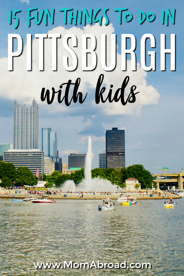 Pittsburgh has a ton to offer for families! The hardest part is deciding what to enjoy. Check out our list of 15 fun things to do in Pittsburgh with kids!
