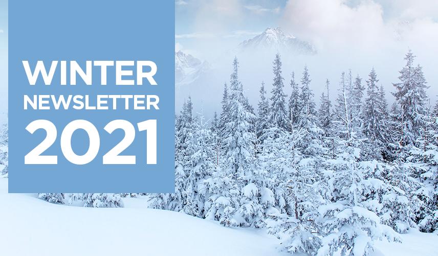 Winter Newsletter 2021