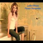 Please Remember by Leann Rimes