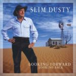 looking forward looking back slim dusty