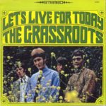 Let's Live For Today by The Grass Roots