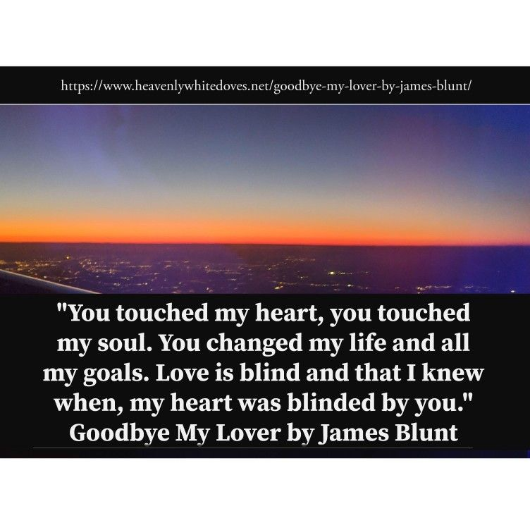 Goodbye My Lover By James Blunt Heavenly Doves