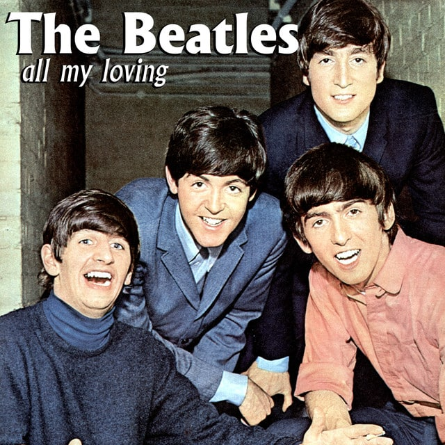 All My Loving by The Beatles