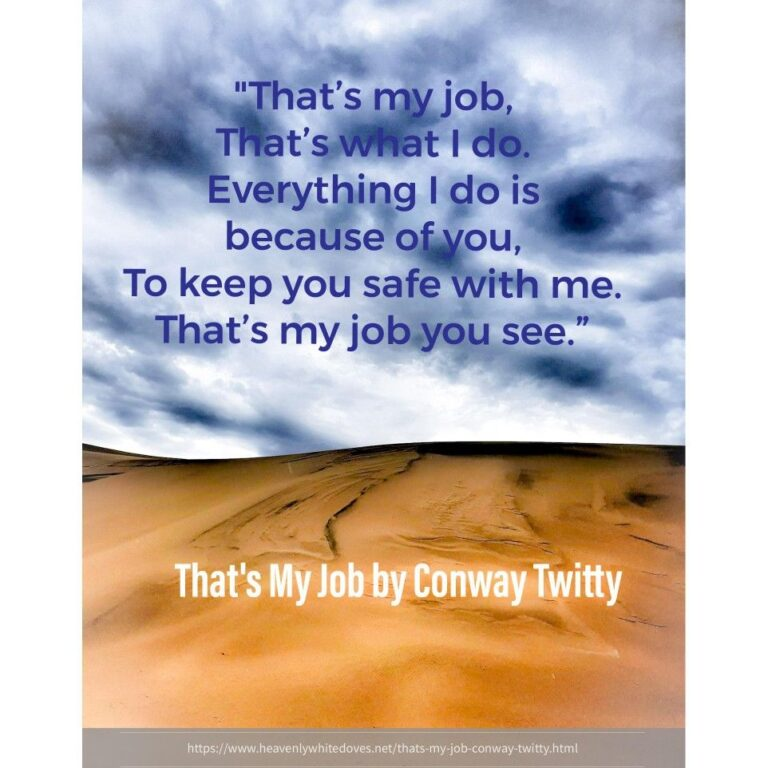 That's My Job by Conway Twitty