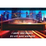 I Hope You Dance by Lee Ann Womack