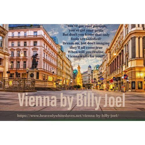 Vienna by Billy Joel