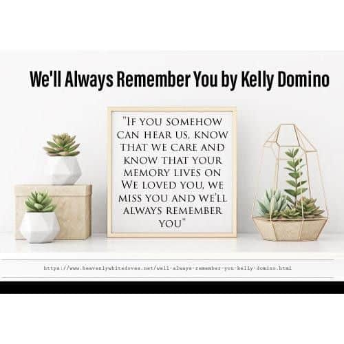 We'll Always Remember You by Kelly Domino