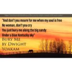 Bury Me by Dwight Yoakam