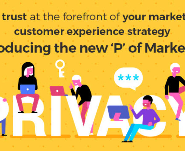 The New P of Marketing: Privacy