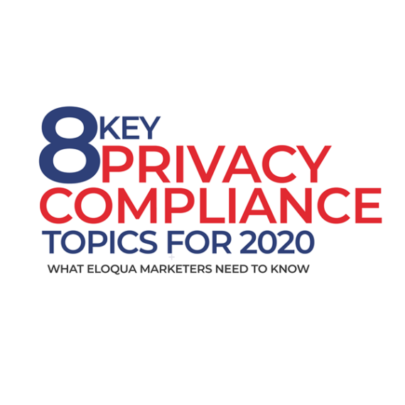 Key Privacy Compliance Topics for 2020: Part 4 1