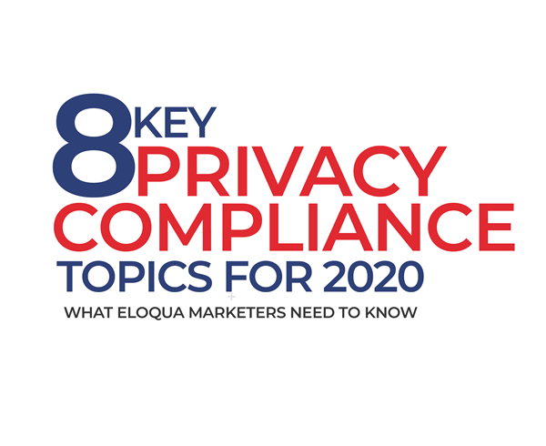 Key Privacy Compliance Topics for 2020: Part 4 2