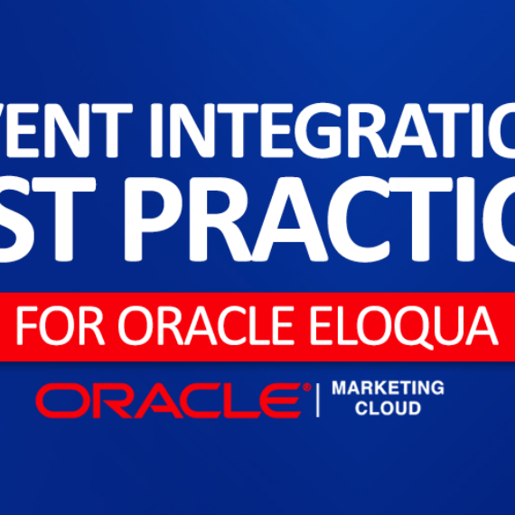 Event Integration Best Practices for Oracle Eloqua 1