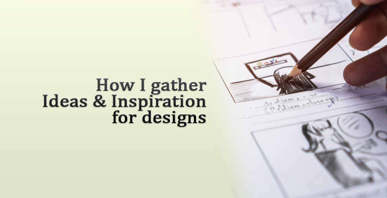 ideas and inspiration