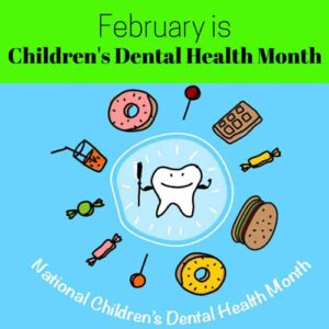 NATIONAL CHILDREN'S DENTAL HEALTH MONTH!