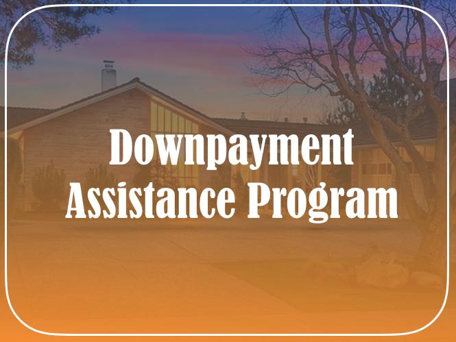Downpayment Assistance Program